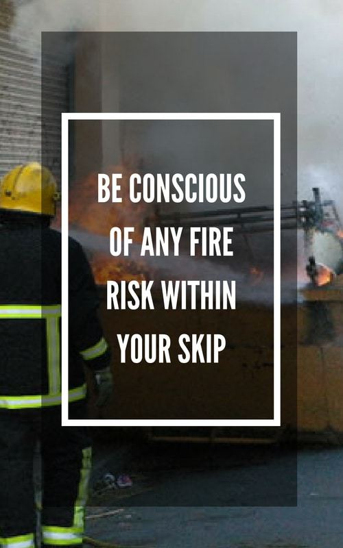 Skip Hire Safety Fire