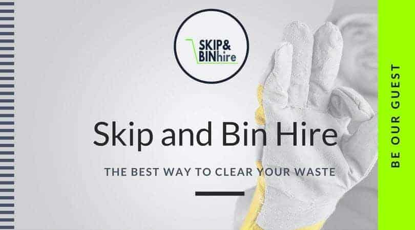 Skip and Bin Hire Guest Post